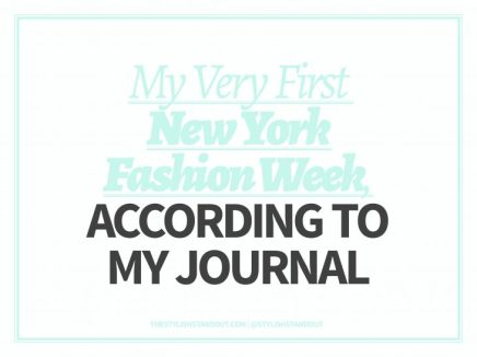 MY VERY FIRST NEW YORK FASHION WEEK, ACCORDING TO MY JOURNAL